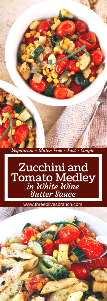 Ready in 15 minutes, this simple and healthy side dish is full of fresh and bright flavors! Perfect with pasta, meat, chicken, and more. Vegetarian and gluten free. Zucchini and Tomato Medley in White Wine Butter Sauce | Three Olives Branch | www.threeolivesbranch.com