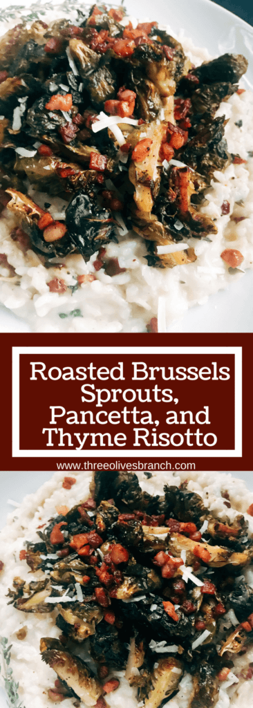 A perfect comfort food dish. Great as a main course or side dish recipe. Gluten free (gf). Parmesan risotto is cooked with pancetta, thyme, and roasted brussels sprouts. Roasted Brussels Sprouts, Pancetta, and Thyme Risotto | Three Olives Branch | www.threeolivesbranch.com