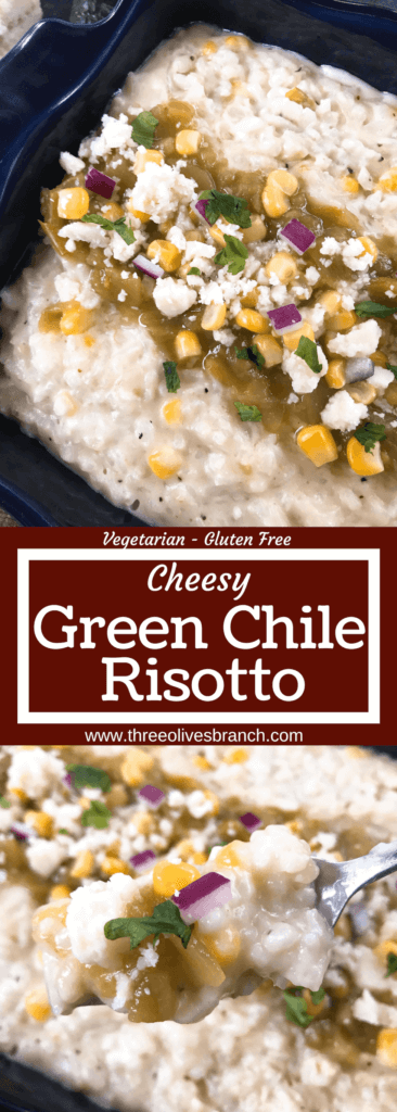 Mexican Italian fusion recipe. Cheesy Green Chile Risotto featuring Hatch chile peppers and three cheeses. Vegetarian and gluten free. #risotto #greenchile #italianrecipes #comfortfood