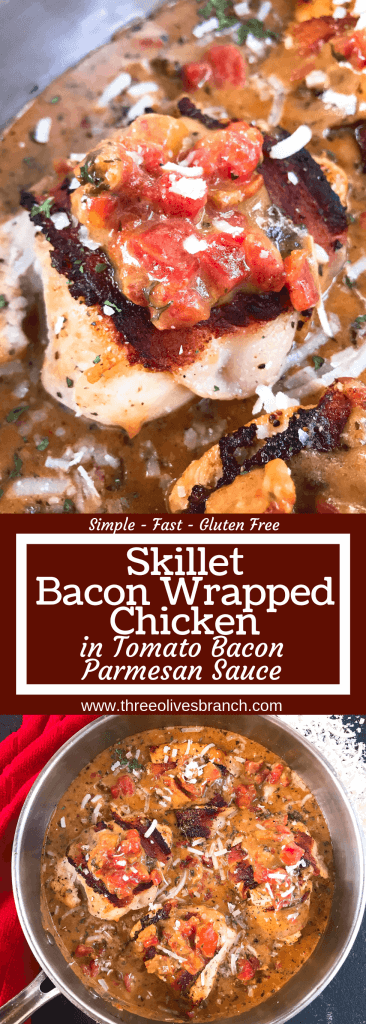 Skillet Bacon Wrapped Chicken in Tomato Bacon Parmesan Sauce is a gluten free one pot easy dinner. Make extra creamy cheese sauce to spoon over vegetables, potatoes, or rice. Quick and simple meal. #chickendinner #baconchicken #onepotrecipe