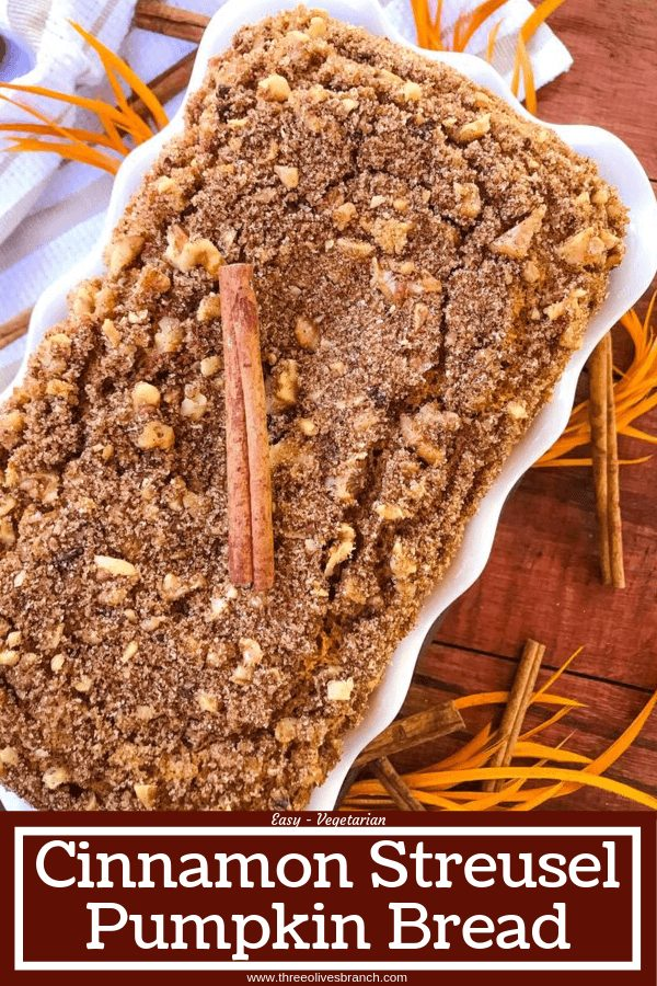 Pin image for Cinnamon Streusel Pumpkin Bread loaf with title at bottom