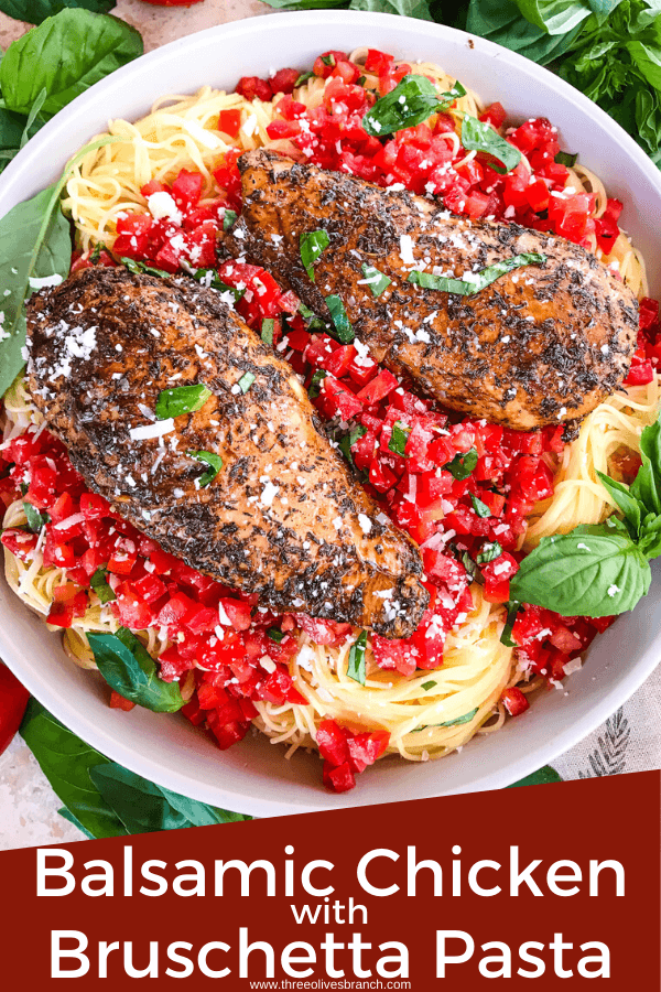 Pin image of Balsamic Chicken Bruschetta Pasta with title at bottom
