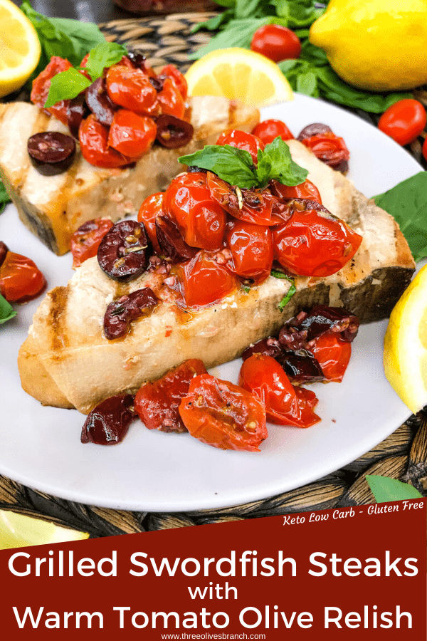 Pin image of Grilled Swordfish Steaks with Tomato Olive Relish with title at bottom