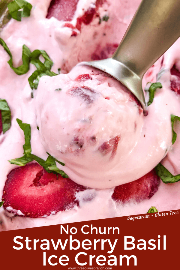 No Churn Strawberry Basil Ice Cream with an ice cream scoop scooping out some of the ice cream with title at the bottom for pin image