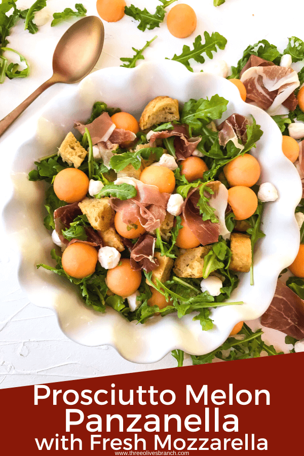 Pin image of Prosciutto Melon Panzanella Salad with the title at bottom