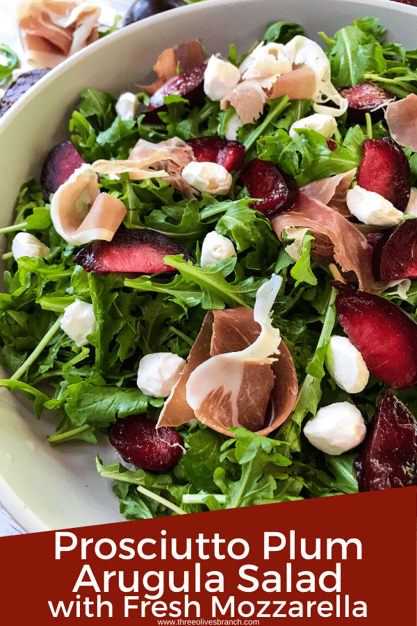 Pim image for Prosciutto Plum Arugula Salad with Mozzarella with title at bottom