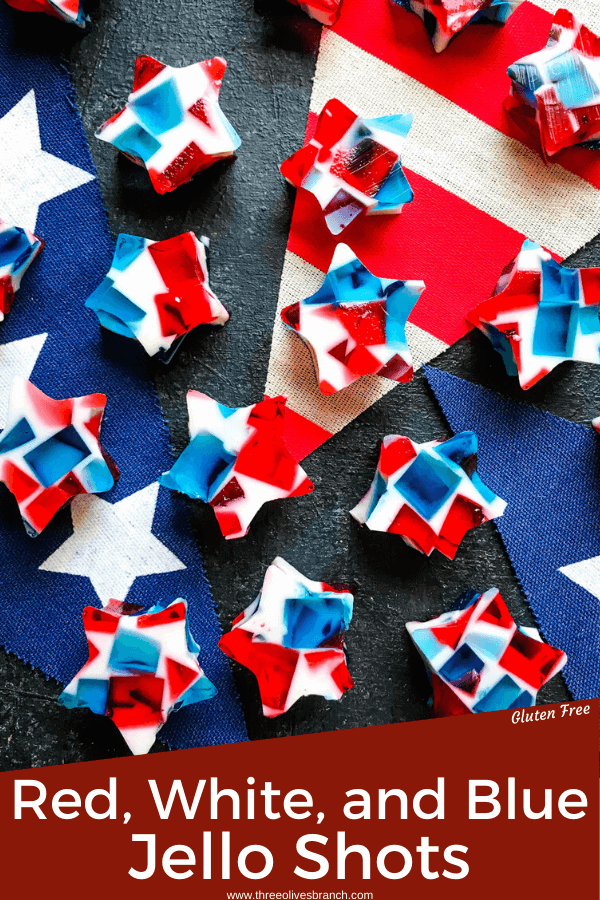 Patriotic Red White and Blue Jello Shots Stars on American flag banner pieces with pin title at bottom