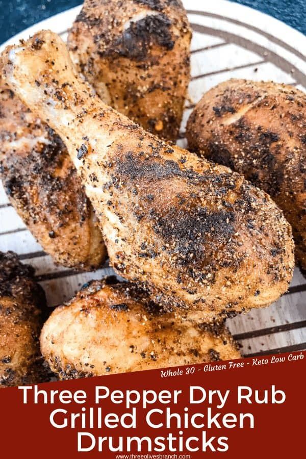 Pin image for Three Pepper Dry Rub for Chicken Drumsticks (Grilled) with title at bottom