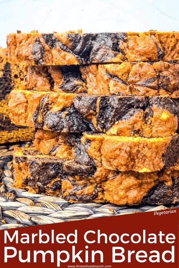 Pin image of stack of Marbled Chocolate Pumpkin Bread slices with title at bottom