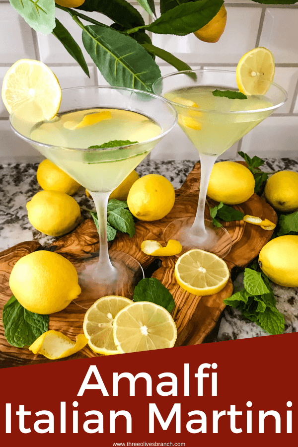 Pin image for Amalfi Martini Limoncello with two martinis and title at bottom
