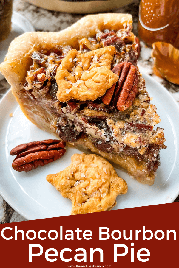 Pin image for Chocolate Bourbon Pecan Pie with pie slice on plate and title at bottom
