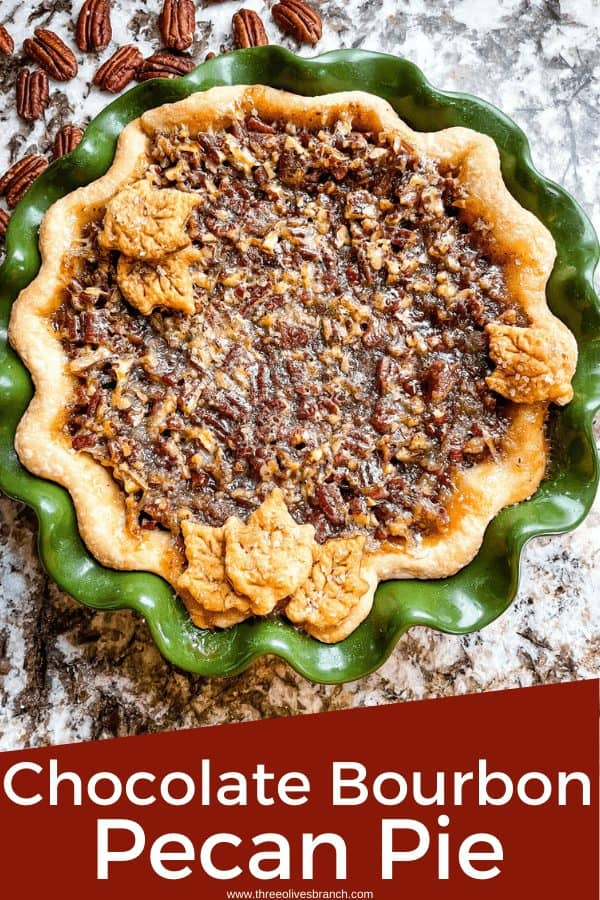 Pin image for Chocolate Bourbon Pecan Pie in green pie plate from top view with title at bottom