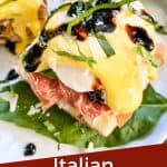 Pin image for Italian Prosciutto Eggs Benedict of a stack of the benedict with title at bottom