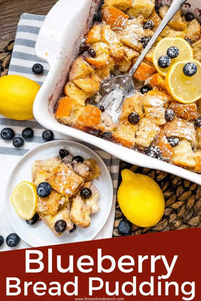 Pin image of Lemon Blueberry Bread Pudding in a dish with the title at the bottom