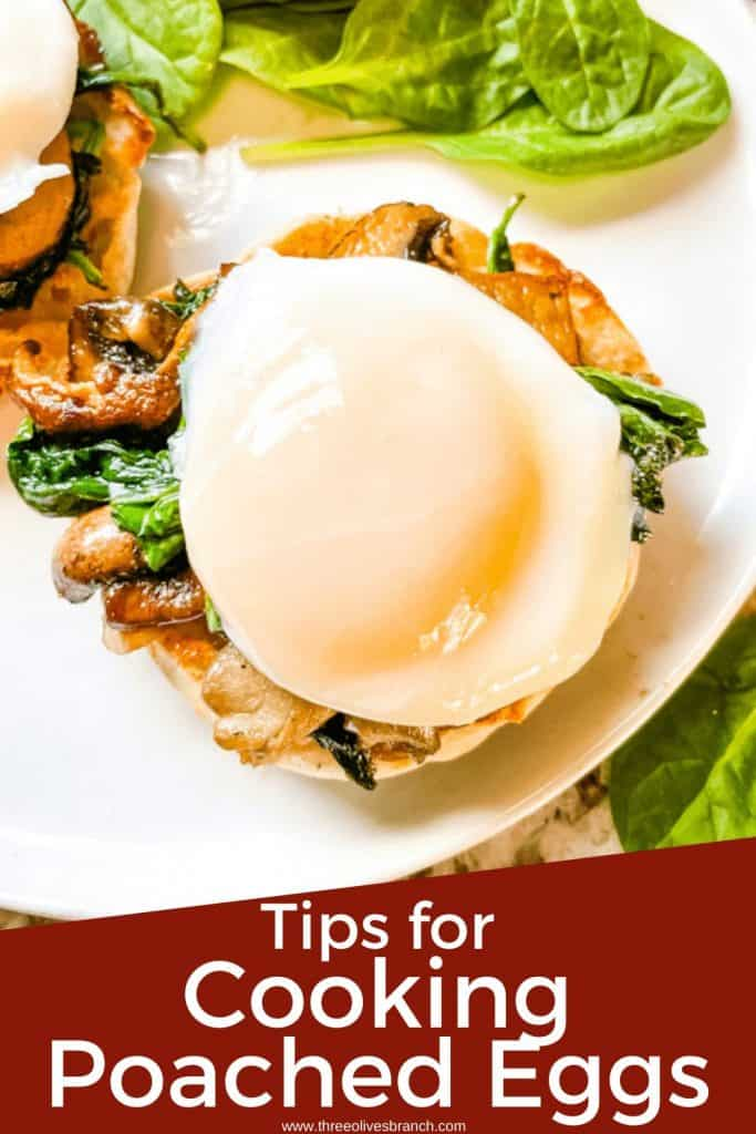 Pin image for Cooking Poached Eggs of an egg on an English muffin with title at bottom