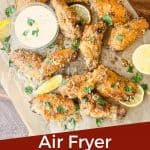 Pin image for Lemon Pepper Chicken Wings Air Fryer recipe with title at bottom
