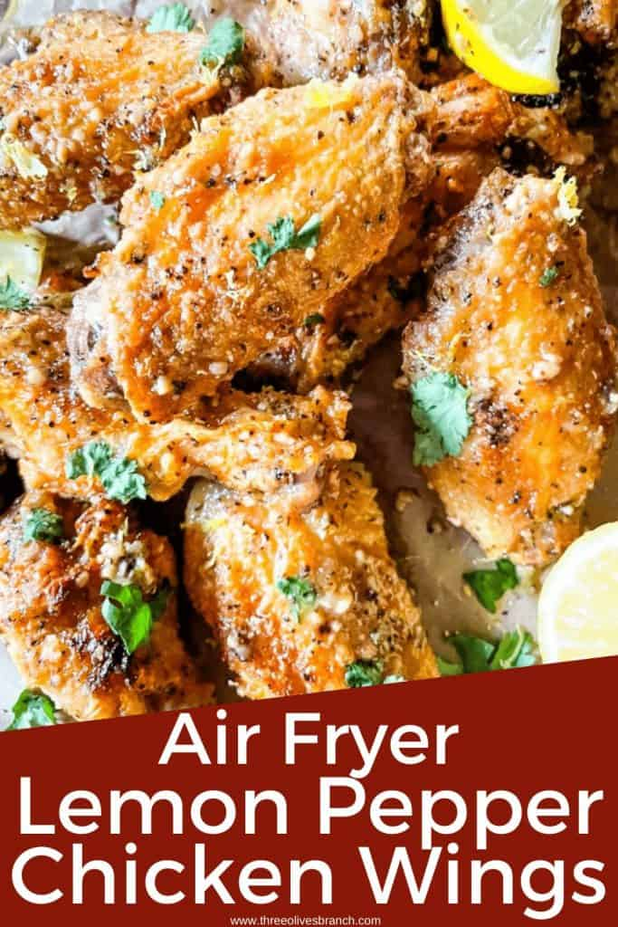 Pin image for Lemon Pepper Chicken Wings Air Fryer recipe of a pile of wings with title