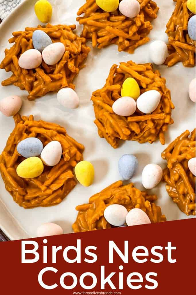 Pin image for Birds Nest Cookies on a white plate with title at bottom