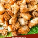 Pin image of a pile of Homemade Mexican Croutons with title at bottom