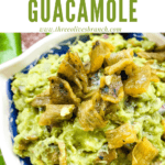 Pin image of Hatch Green Chile Guacamole in a bowl with title at top