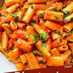 Pin image cose up of Rigatoni Arrabbiata with title at bottom