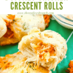 Pin image for Buffalo Chicken Crescent Rolls broken open with title at top