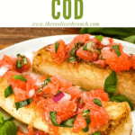 Pin image for Cod with Grapefruit Relish on a plate with title at top