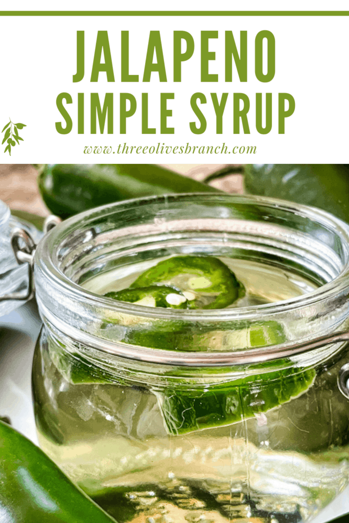 Pin image for Jalapeno Simple Syrup in a jar with title at top