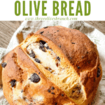 Pin image of a loaf of Sourdough Olive Bread with title at top