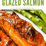 Pin image of a Chipotle Orange Glazed Salmon steak with title at top
