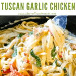Pin image of a fork digging into Copycat Olive Garden Tuscan Garlic Chicken with title at top