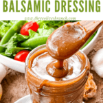 Pin image of a jar of Creamy Balsamic Dressing with title at top