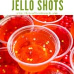 A pile of Fireball Jello Shots with title at top