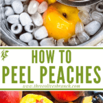 Long pin image for How to Peel a Peach with title