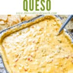 Pin image of a pan of melted Smoked Queso with title at top