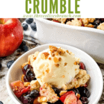 Pin image of Apple and Blueberry Crumble with ice cream in a small bow with title at top