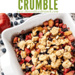 Pin image for top view of Apple and Blueberry Crumble in a white square dish