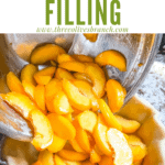 Pin image of Peach Pie Filling being poured into a crust with title at top
