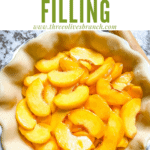 Pin image of Peach Pie Filling in a crust shell with title at top