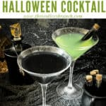 Pin image for Poison Apple Halloween Cocktail with one black and one green drink in martini glasses and title at top