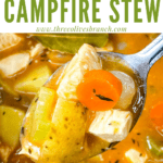 Pin image of a spoon of Chicken Campfire Stew with title at top