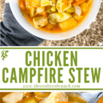 Long pin image of Chicken Campfire Stew in a bowl with title