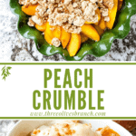 Long pin image for Peach Crumble with title