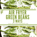 Long pin for Air Fryer Green Beans (3 Ways) with title