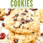 Pin image of Oatmeal Craisin Cookies in a stack with title at top