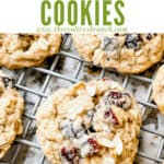 Pin image for Oatmeal Craisin Cookies on cookie rack with title at top