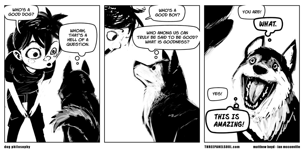 A comic from Three Panel Soul with a conversation between a girl and a dog.