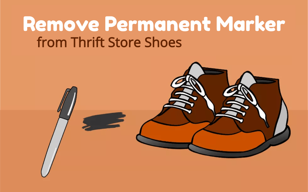 How to Remove the Permanent Marker from Thrift Store Shoes