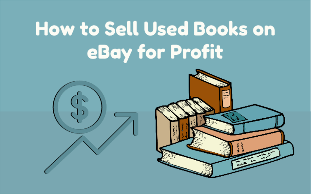 How to Sell Used Books on eBay for Profit