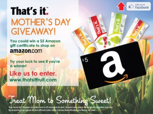 That's It. Mother's Day Giveaway